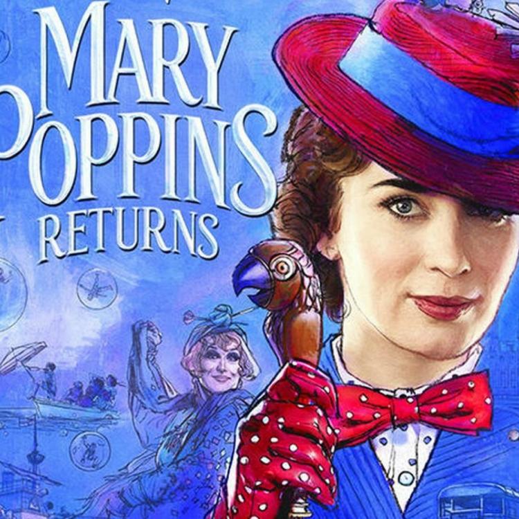 Mary Poppins Returns, Kembalinya Keajaiban yang Lama Hilang