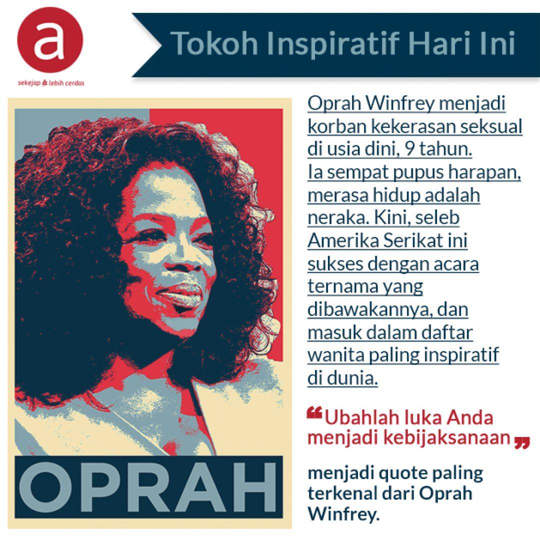 Oprah Winfrey Ubah Derita Jadi Semangat