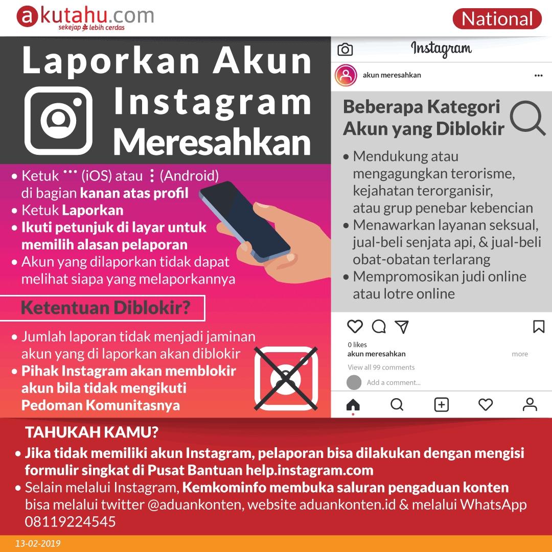 Laporkan Akun Instagram Meresahkan