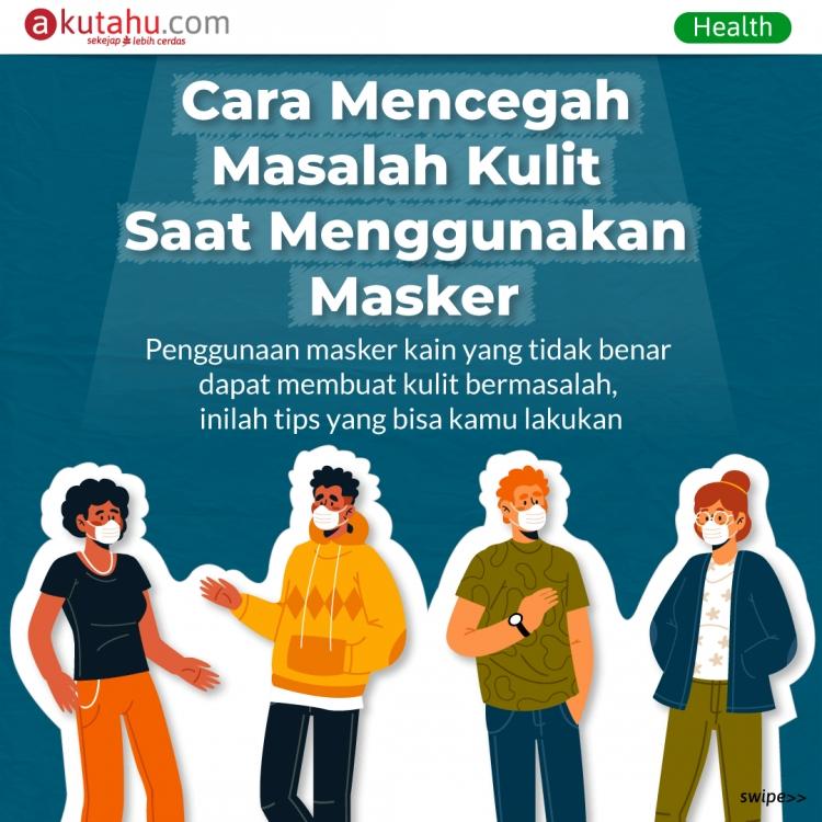 Cara Mencegah Masalah Kulit Saat Menggunakan Masker