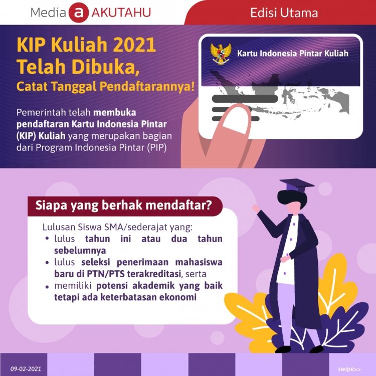 KIP Kuliah 2021 Telah Dibuka, Catat Tanggal Pendaftarannya!