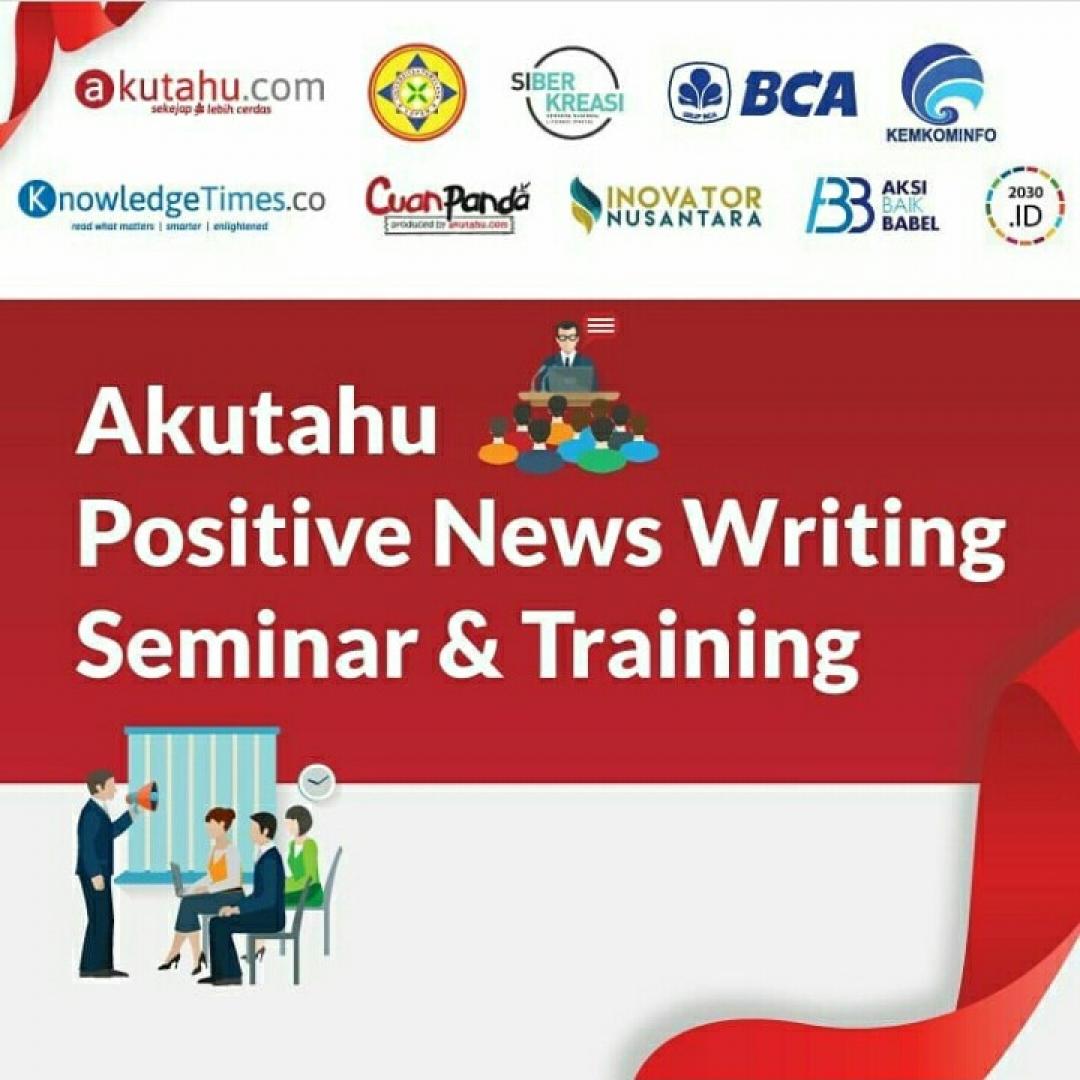 Akutahu Positive News Writing Seminar & Training
