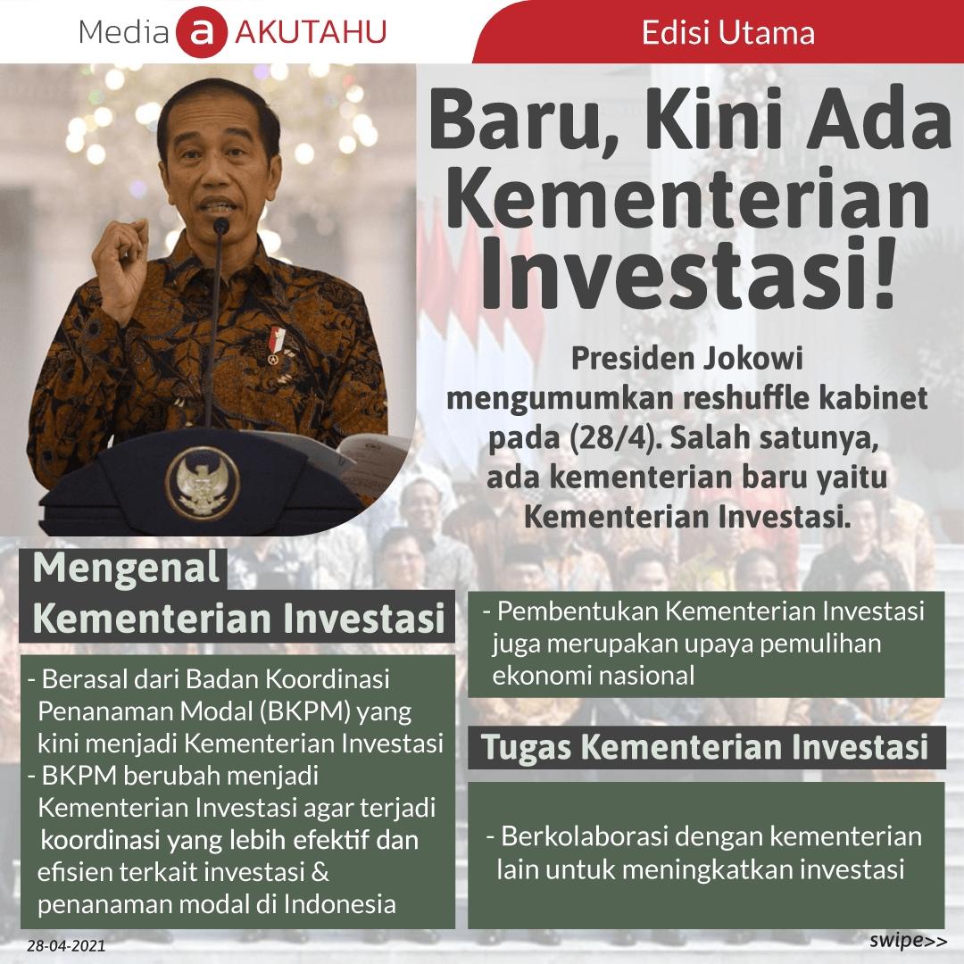 Baru, Kini Ada Kementerian Investasi!